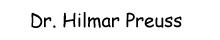 Dr. Hilmar Preuss